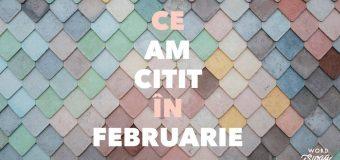 Ce am citit in februarie